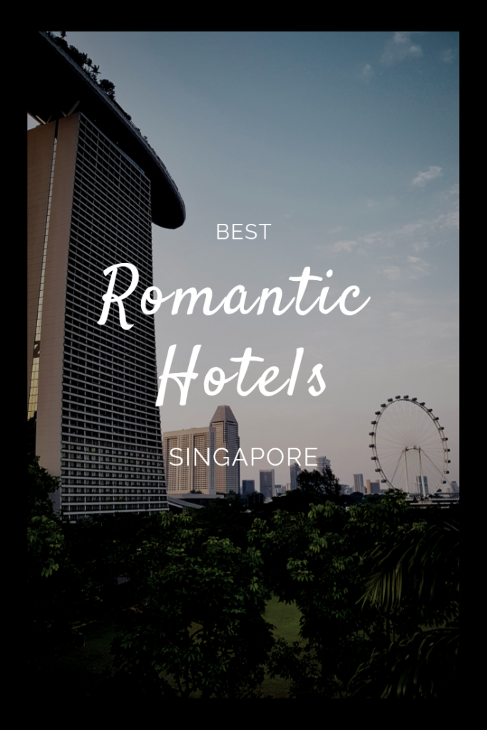 best romantic hotels in singapore